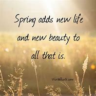Image result for quotes about springtime