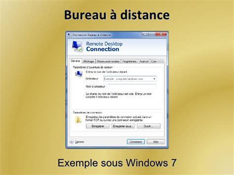 activer connexion bureau à distance windows 7 contrôle d 39 un ordinateur à distance