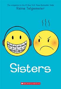 Sisters by Raina Telgemeier, with color by Braden Lamb ...