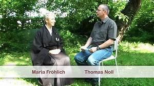 Was Bedeutet Zen : zen was ist das maria fr hlich aus fulda erkl rt was zen bedeutet youtube ~ Frokenaadalensverden.com Haus und Dekorationen