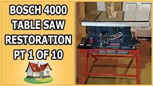 Bosch 4000 Table Saw Restoration 1 Of 10