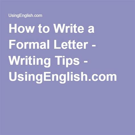 write  formal letter writing tips usingenglish