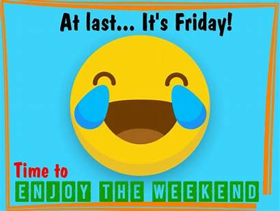 Friday Last Weekend Enjoy Funny Its Ecard