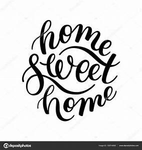 Home Sweet Home Schriftzug : home sweet home hand schriftzug vorlage f r die karte plakat print stockvektor homari ~ A.2002-acura-tl-radio.info Haus und Dekorationen