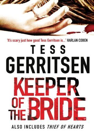 Keeper Of The Bride Thief Of Hearts By Tess Gerritsen