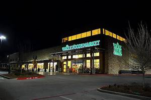 Whole Foods Market in Addison, Texas - Built By Bob Moore ...