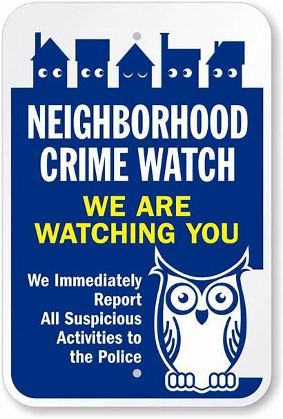 Neighborhood Crime Sign Signs Watching Police Neighbourhood