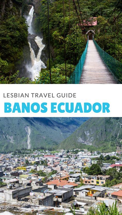 Travel Guide To Banos Ecuador  Dopes On The Road