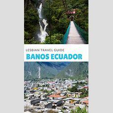 Travel Guide To Banos Ecuador  Dopes On The Road An