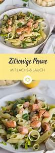 Penne Mit Lachs : zeit f r pasta zitronige penne mit lachs und lauch rezept hauptgerichte pinterest ~ Eleganceandgraceweddings.com Haus und Dekorationen