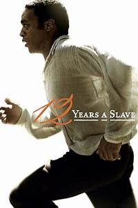 12 Years a Slave (2013) - Cast & Crew — The Movie Database ...