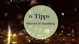 Silvester 2016 Last Minute : last minute silvester in hamburg was ist los in hamburg ~ Frokenaadalensverden.com Haus und Dekorationen