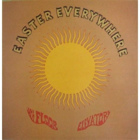 13th Floor Elevators Easter Everywhere Lp by 13th Floor Elevators Easter Everywhere Lp For Sale On