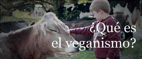Que Es El Veganismo  Entra  Mascotas Taringa