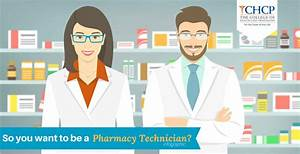 So You Want to Be a Pharmacy Technician?