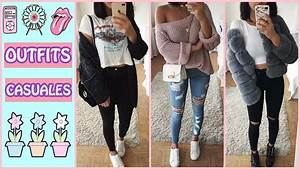 OUTFITS CASUALES 2018 MODA OTOu00d1O INVIERNO 2017 2018 MUJER JUVENIL - YouTube