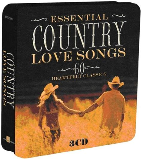country classics songs country love songs 60 heartfelt classics various