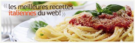 recette de cuisine italienne recettes de cuisine italienne