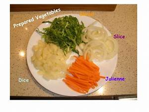 Preparing Vegetables - Julienne, Dice, Shred and Slice