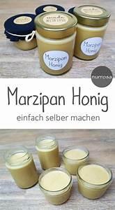 Honig Selber Machen : marzipan honig selber machen rezept marzipan schnelles geschenk und tolle rezepte ~ A.2002-acura-tl-radio.info Haus und Dekorationen