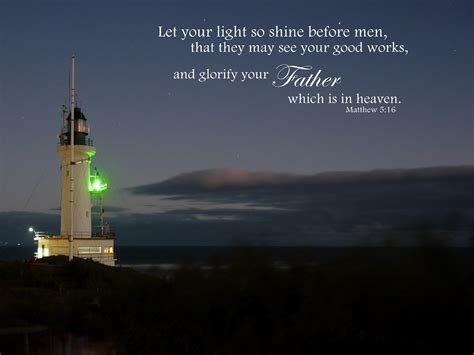 Let Your Light So Shine Kjv by Kjv Scripture Screen Wallpaper Wallpapersafari