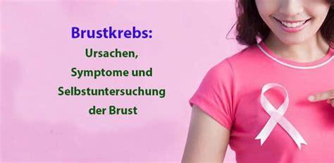 brustkrebs ursachen symptome und selbstuntersuchung der