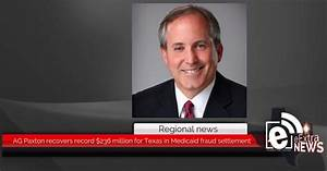 AG Paxton recovers record $236 million for Texas in ...