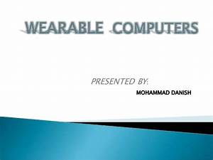 Ppt Wearable Computer