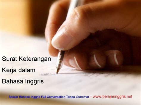 Surat Keterangan Layak Kerja by Surat Keterangan Kerja Dalam Bahasa Inggris