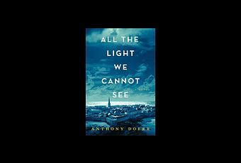 Book Review All The Light Cannot See Anthony Doerr