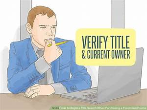 4 Ways to Begin a Title Search When Purchasing a ...