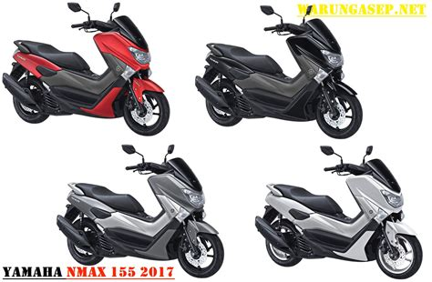 Nmax 2018 Warna Terbaru by Warna Yamaha Nmax Terbaru 2017 Warungasep