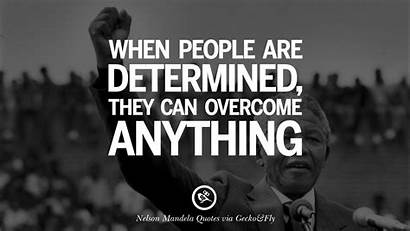 Quotes Mandela Nelson Freedom Perseverance Overcome Racism