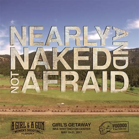 Nearly Naked And Not Afraid