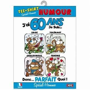 Cadeau Homme 60 Ans : tee shirt humour 60 ans homme ~ Teatrodelosmanantiales.com Idées de Décoration