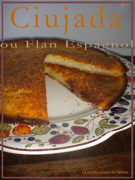 ciujada flan espagnol facile et pas cher recette sur cuisine actuelle