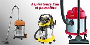 Aspirateur A Eau : aspirateur eau et poussiere que choisir ~ Dallasstarsshop.com Idées de Décoration