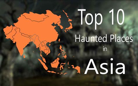 Top 10 Most Haunted Places In Asia  The Haunted Blog