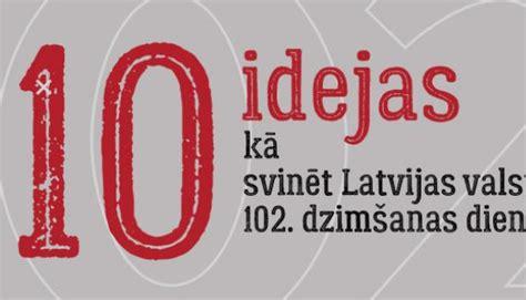 10 idejas, kā svinēt Latvijas valsts svētkus | Valsts ...