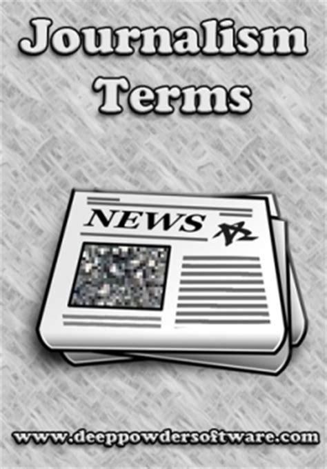Journalism Vocabulary by Journalism Vocabulary Mr Dwyermr Dwyer