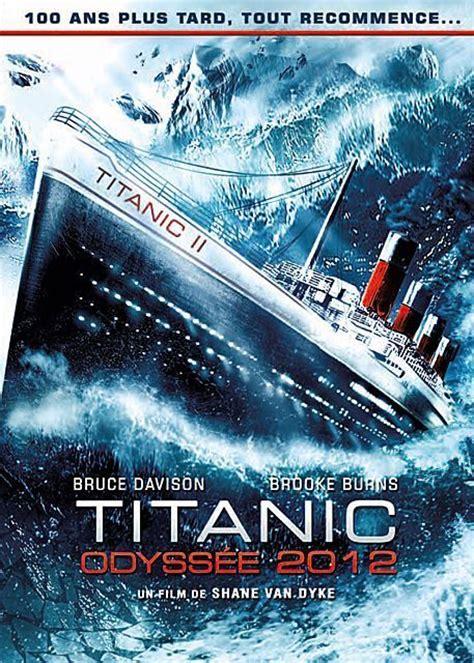 Titanic Resume Du by Titanic Odyss 233 E 2012 Dvdtoile