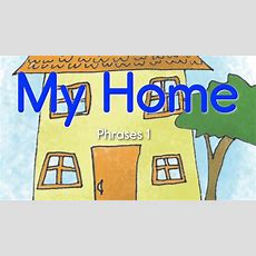 Learn Homehouse Vocabulary! (phrases 1) Youtube