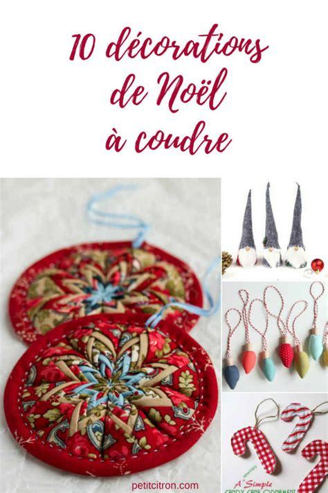 10 Nouvelles Décorations De Noël à Coudre  Blog De Petit