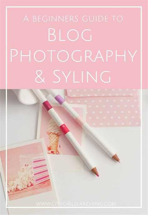 beginners guide  blog photography styling