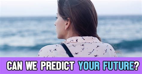 We Predict The Key Looks For: Can We Predict Your Future?