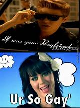 Your so gay by katy perry