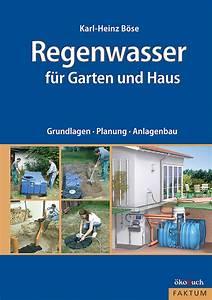 Haus Und Garten Stade : regenwasser f r garten und haus kobuch verlag gmbh ~ Orissabook.com Haus und Dekorationen