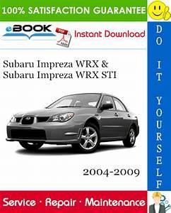 Subaru Impreza Wrx  U0026 Subaru Impreza Wrx Sti Service Repair Manual 2004