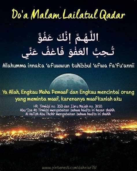 Lailatul qadar is better than a thousand months, which is equivalent therefore, a muslim should live the last nights with various kinds of worship to get lailatul qadar here, night of ordainment or lailatul qadr which can fall on either 21st or 23rd of ramazan. Do'a lailatul qadar | Islam