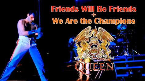 Queen - Friends Will Be Friends + We Are the Champions ...